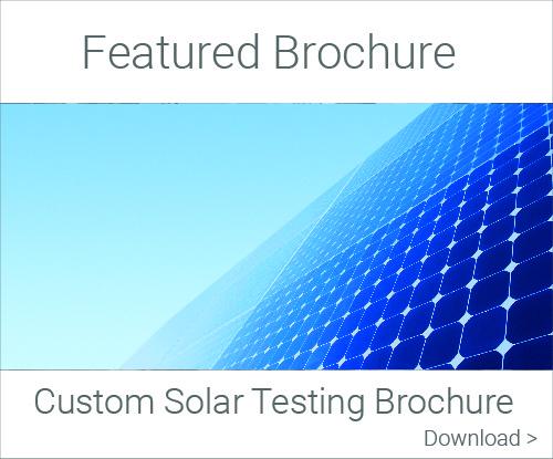 Featured Brochure: Custom Solar Testing Brochure