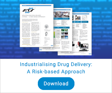 Tecnologia medica: Industrialising Drug Delivery - A Risk-Based Approach